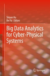 Big Data Analytics for Cyber-Physical Systems