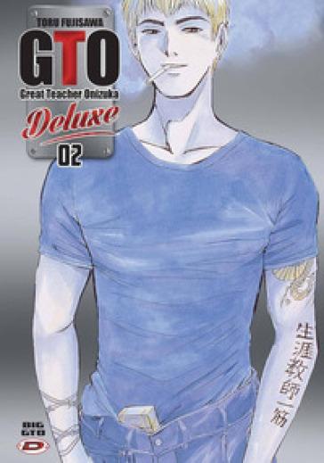Big GTO. Deluxe. 2. - Toru Fujisawa  