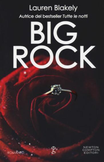 Big rock - Lauren Blakely |