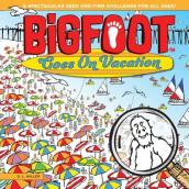 Bigfoot Goes on Vacation
