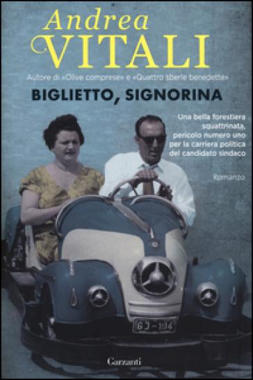 Biglietto, signorina - Andrea Vitali | Kritjur.org