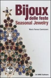 Bijoux delle feste. Seasonal jewerly. Ediz. italiana e inglese