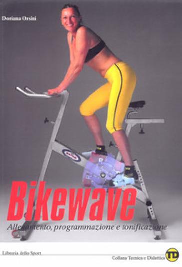 Bikewave - Doriana Orsini |