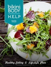Bikini Body Help: Healthy eating and lifestyle Plan