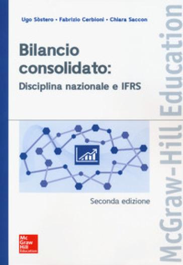 Bilancio consolidato: disciplina nazionale e IFRS - Ugo Sòstero | Thecosgala.com