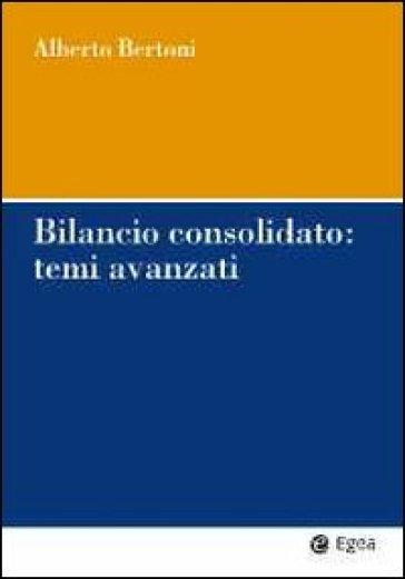 Bilancio consolidato: temi avanzati - Alberto Bertoni | Jonathanterrington.com