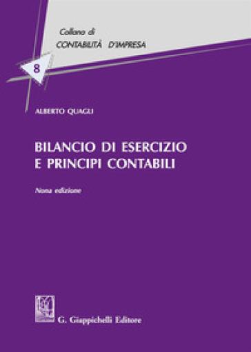 Bilancio di esercizio e principi contabili - Alberto Quagli | Thecosgala.com