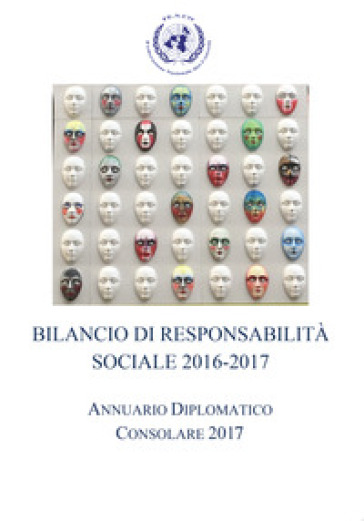Bilancio di responsabilità sociale 2016-2017. Annuario diplomatico consolare 2017