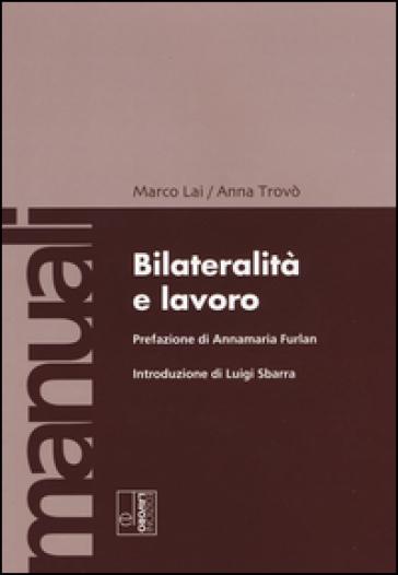 Bilateralità e lavoro - Marco Lai pdf epub