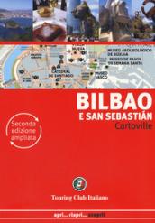 Bilbao e San Sebastian. Ediz. ampliata
