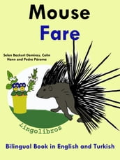 Bilingual Book in English and Turkish: Mouse - Fare - Learn Turkish Series