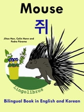 Bilingual Book in English and Korean: Mouse - - Learn Korean Series