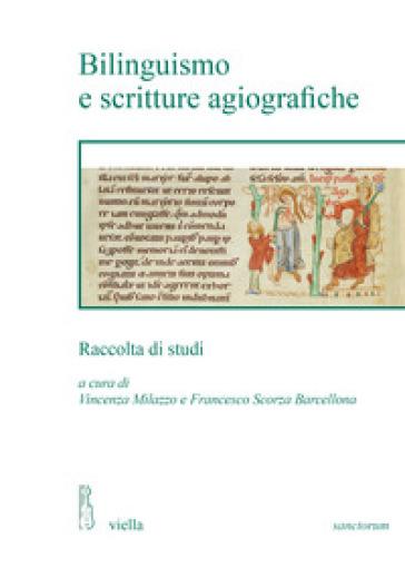 Bilinguismo e scritture agiografiche - V. Milazzo |
