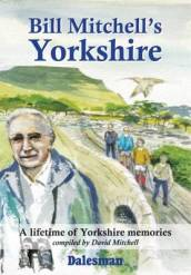 Bill Mitchell s Yorkshire