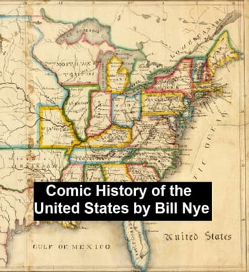 Bill Nye's Comic History of the United States