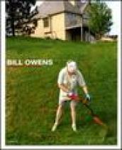 Bill Owens. Ediz. illustrata