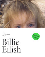 Billie Eilish By Billie Eilish Edizione Italiana