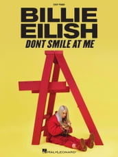 Billie Eilish - Don t Smile at Me Easy Piano Songbook