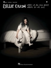 Billie Eilish - When We All Fall Asleep, Where Do We Go? Songbook