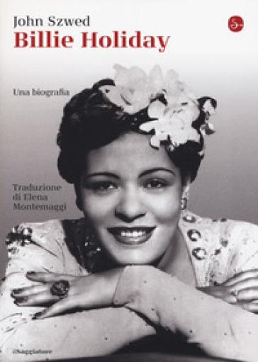 Billie Holiday - John F. Szwed |