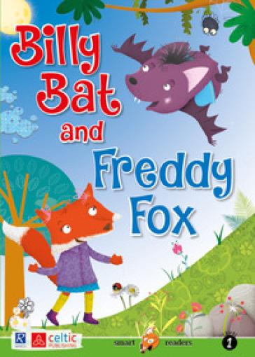 Billy Bat and Freddy Fox. Level 1. Starters A1. Con CD-Audio - Brenda Warren |