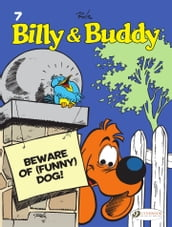Billy & Buddy - Beware of (Funny) Dog!