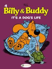 Billy & Buddy Vol.4: its a Dogs Life