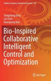 Bio-Inspired Collaborative Intelligent Control and Optimization