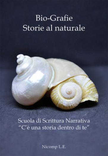 Bio-grafie. Storie al naturale - L. Bruchi   Jonathanterrington.com