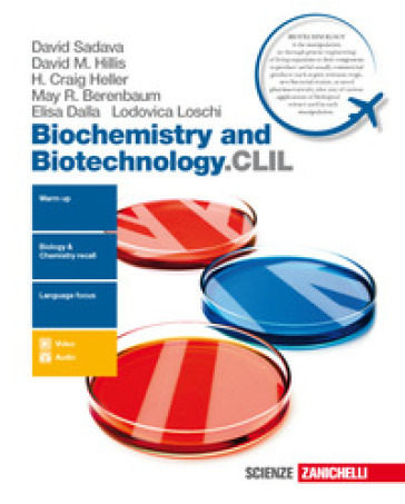 Biochemistry and biotechnology.CLIL. Con Contenuto digitale (fornito elettronicamente) - David Sadava | Thecosgala.com