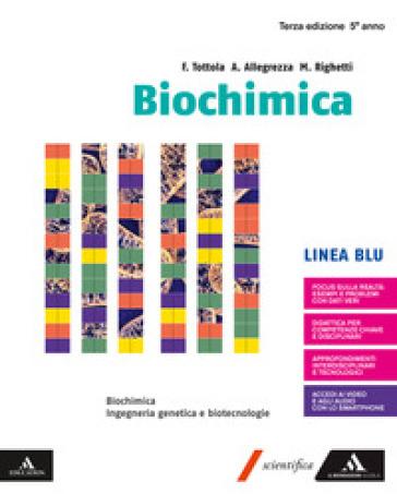 Biochimica blu. Volume senza Chimica organica. Per i Licei e gli Ist. magistrali. Con e-book. Con espansione online - Fabio Tottola   Thecosgala.com