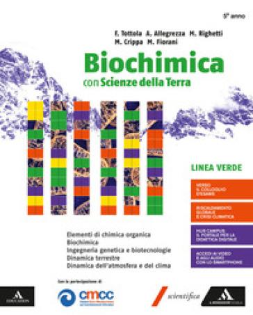 Biochimica linea verde e scienze della terra. Volume unico. Per i Licei e gli Ist. magistrali. Con e-book. Con espansione online - Fabio Tottola | Kritjur.org