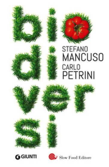 Biodiversi - Stefano Mancuso | Thecosgala.com