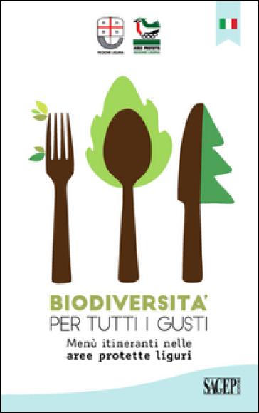 Biodiversità per tutti i gusti. Menù itineranti nelle aree protette liguri
