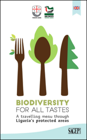 Biodiversity for all tastes. A travelling menu through Liguria's protected areas