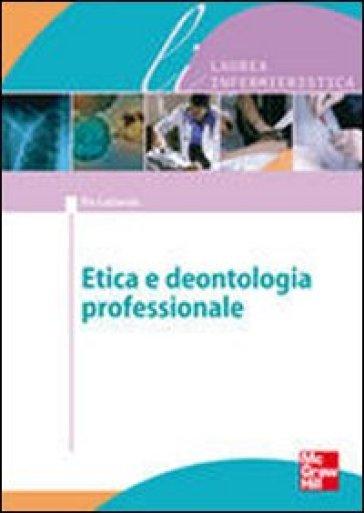 Bioetica e dentologia professionale - Pio Lattarulo pdf epub