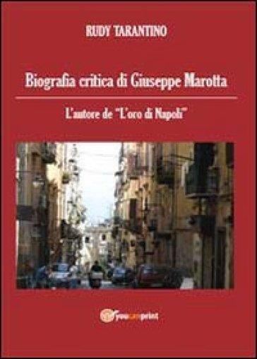 Biografia critica di Giuseppe Marotta - Rudy Tarantino | Rochesterscifianimecon.com