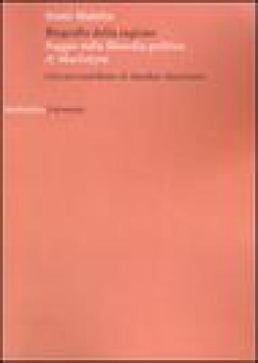 Biografia della ragione. Saggio sulla filosofia politica di MacIntyre - Sante Maletta |