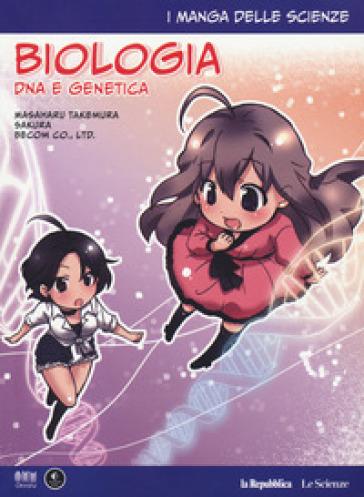 Biologia: DNA e genetica. I manga delle scienze. 4. - Takemura Masaharu | Thecosgala.com