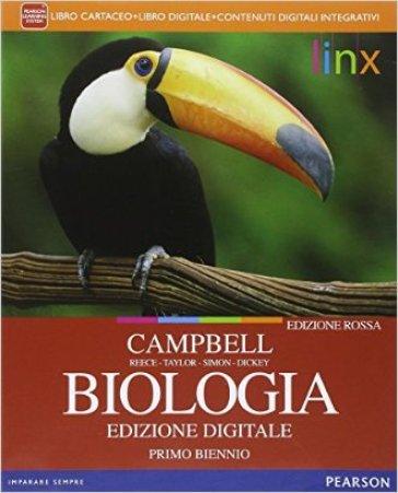 Biologia. Ediz. rossa. Per il biennio delle Scuole superiori. Con e-book. Con espansione online. 1. - Neil A. Campbell | Rochesterscifianimecon.com