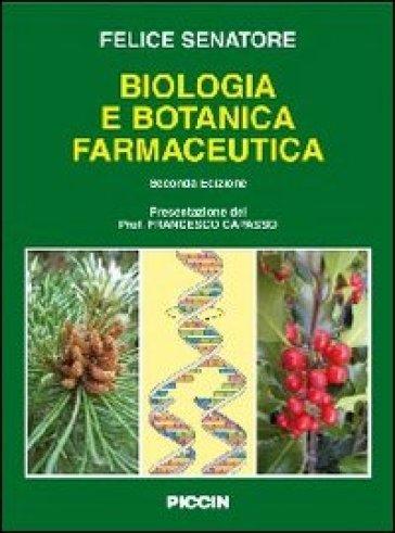 Biologia cellulare e botanica farmaceutica - Felice Senatore pdf epub