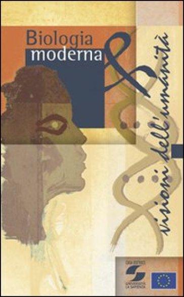 Biologia moderna e visioni dell'umanità -  pdf epub
