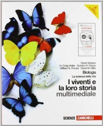 Biologia. I viventi e la loro storia. Con interactive e-book. Per le Scuole superiori. Con CD-ROM. Con espansione online - David Sadava |
