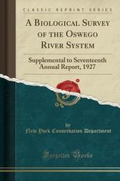 A Biological Survey of the Oswego River System