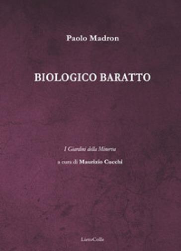 Biologico baratto - Paolo Madron | Rochesterscifianimecon.com