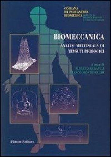 Biomeccanica. Analisi multiscelta di tessuti biologici