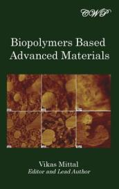 Biopolymers Based Advanced Materials