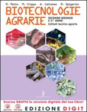 Biotecnologie agrarie. Per gli Ist. tecnici per geometri. Con espansione online - Roberto Spigarolo  