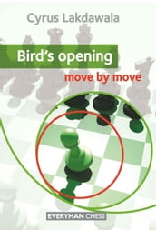 Bird s Opening: Move by Move