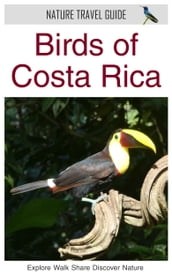 Birds of Costa Rica (Nature Travel Guide)
